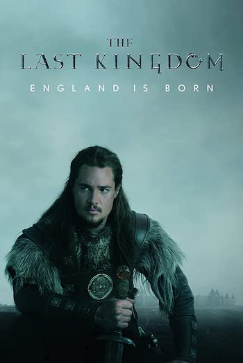 The Last Kingdom S04 Dual Audio Hindi 720p 480p WEB-DL 4.4GB