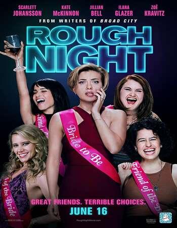 Rough Night 2017 Hindi Dual Audio BRRip Full Movie 720p HEVC Download