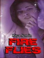 18+ Fireflies Hindi Riya Sen Watch Online