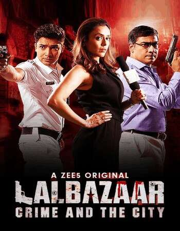 Lalbazaar 2020 Full Season 01 Download Hindi In HD