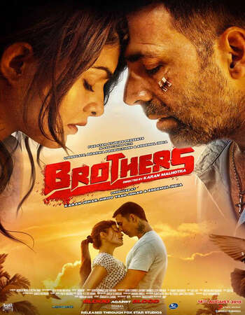 Brothers 2015 Full Hindi Movie 480p BRRip Free Download