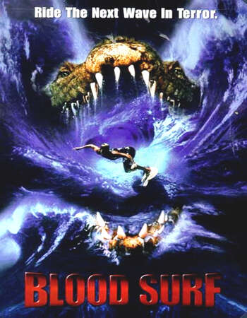 Blood Surf 2000 UNCUT Hindi Dual Audio HDTVRip Full Movie 480p Download