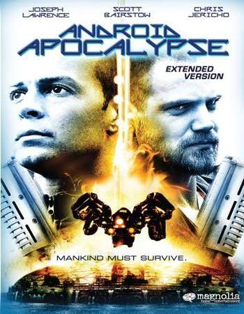 Android Apocalypse 2006 Hindi Dual Audio 300MB WEBRip 480p