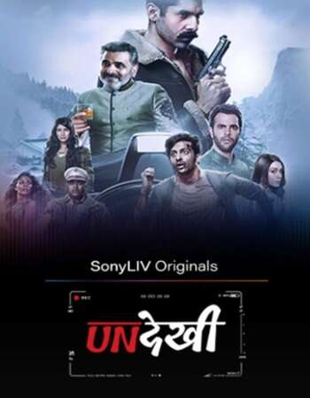 Undekhi 2020 Hindi Season 01 Complete 720p HDRip ESubs