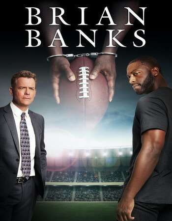 Brian Banks 2018 Hindi Dual Audio 300MB BluRay 480p ESubs