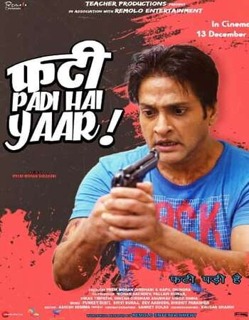 Phati Padi Hai Yaar 2019 Full Hindi Movie 720p HDRip Download