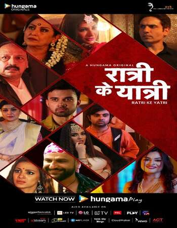 Ratri Ke Yatri 2020 Hindi Season 01 Complete 720p HDRip x264