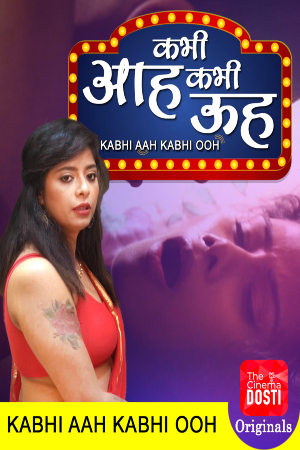 Kabhi Aah Kabhi Ooh 2020 Hindi Full Movie Download
