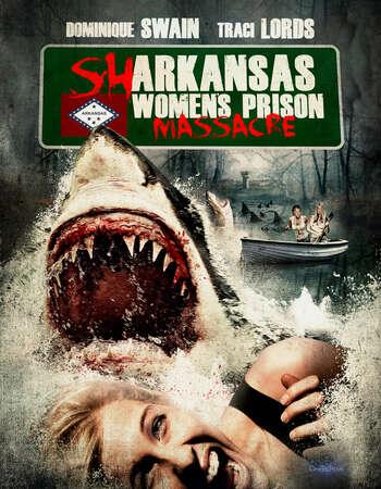 Sharkansas Womens Prison Massacre 2015 Hindi Dual Audio BRRip Full Movie Download