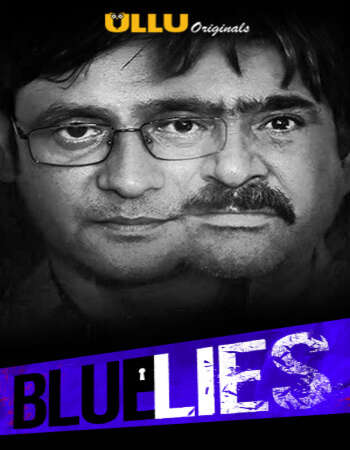 Blue Lies 2020 Hindi S01 ULLU WEB Series 720p HDRip x264