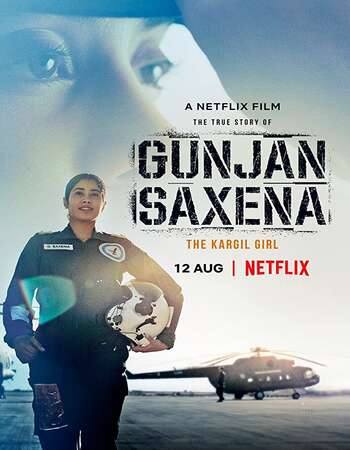 Gunjan Saxena The Kargil Girl 2020 Hindi 550MB HDRip 720p MSubs HEVC