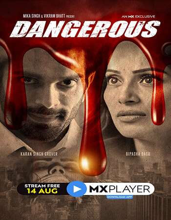 Dangerous 2020 Hindi Season 01 Complete 720p HDRip x264
