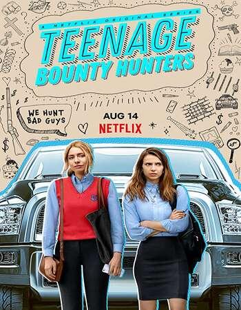 Teenage Bounty Hunters 2020 Hindi Dual Audio Web-DL Full Netflix Season 01 Download