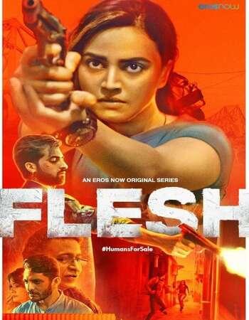 Flesh 2020 Full Season 01 Download Hindi In HD