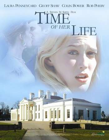 Time of Her Life 2005 Hindi Dual Audio BRRip Full Movie 480p Download