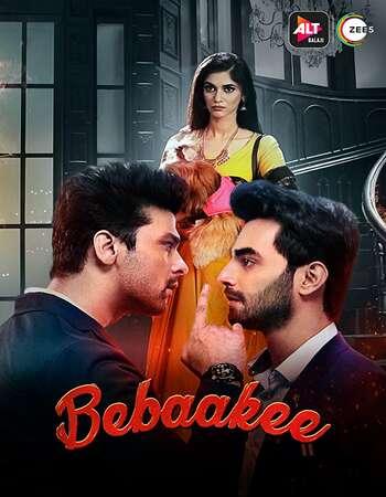 Bebaakee 2020 Hindi Season 01 Complete 720p HDRip ESubs