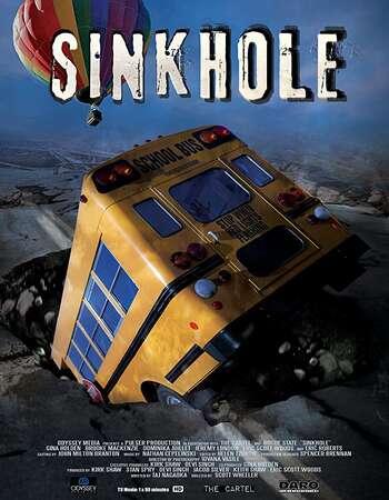 Sink Hole 2013 Hindi Dual Audio Web-DL Full Movie Download