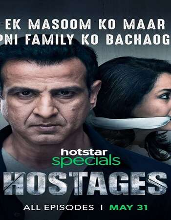 Hostages 2019 Hindi S01 WEB Series Complete 720p HDRip ESubs