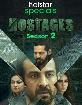 Hostages 2020 Hindi Season 02 Complete 720p HDRip ESubs