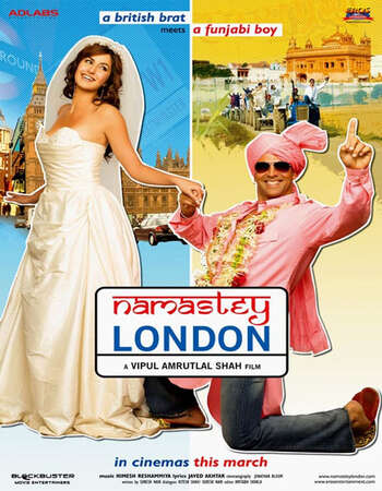 Namastey London 2007 Full Hindi Movie BRRip 720p HEVC Free Download