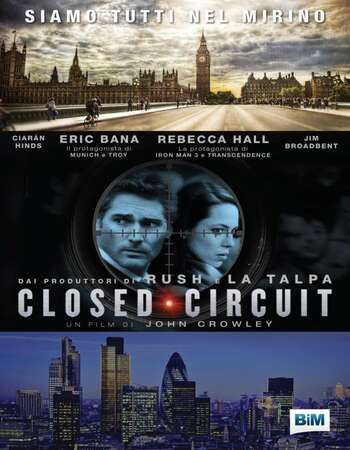 Closed Circuit 2013 Hindi Dual Audio 720p BluRay ESubs