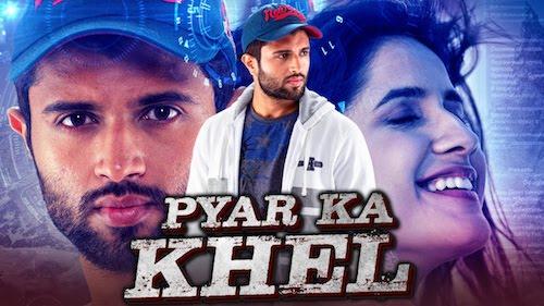 Pyar Ka Khel 2020 Hindi Dubbed Full Movie Download