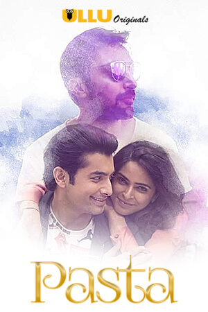 Pasta 2020 Hindi S01 ULLU WEB Series 720p HDRip x264