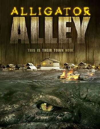 Alligator Alley 2013 Hindi Dual Audio 300MB BluRay 480p