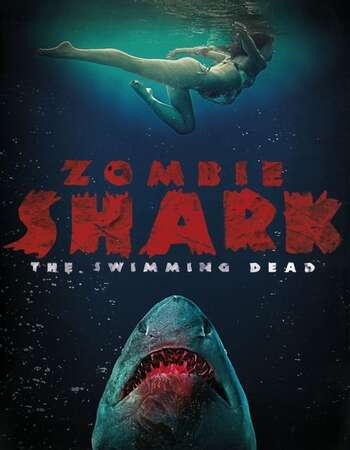 Zombie Shark 2015 Hindi Dual Audio 280MB UNRATED BluRay 480p ESubs