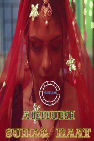 Adhuri Suhaagraat 2020 S01 Hindi Full Movie Download