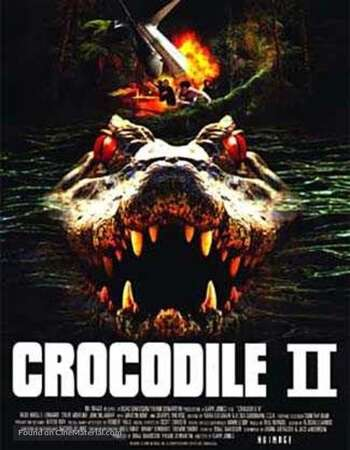 Crocodile 2 Death Swamp 2002 Hindi Dual Audio 720p Web-DL ESubs