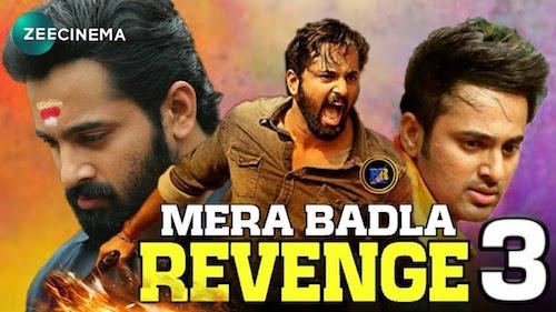 Mera Badla Revenge 3 (2020) Hindi Dubbed Full Movie Download