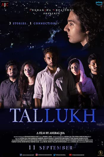 Tallukh 2020 Hindi 720p WEB-DL 750mb