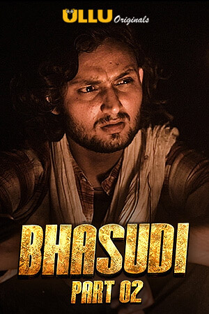 Bhasudi 2020 Hindi Part 2 ULLU WEB Series 720p HDRip x264