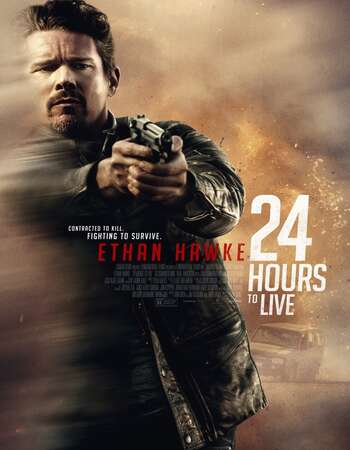 24 Hours to Live 2017 Hindi Dual Audio 500MB BluRay 720p ESubs HEVC