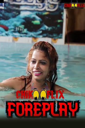 18+ Foreplay 2020 Hindi Full Movie Download