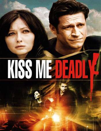 Kiss Me Deadly 2008 Hindi Dual Audio 280MB BluRay 480p ESubs
