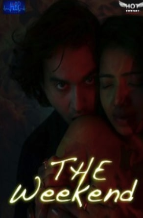 18+ The Weekend 2020 Hindi Full Movie Download