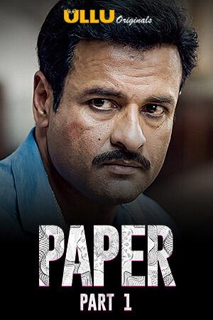 Paper 2020 Hindi Part 1 ULLU WEB Series 720p HDRip x264