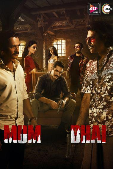 Mum Bhai 2020 Hindi Season 01 Complete 720p HDRip ESubs