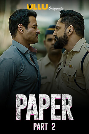 Paper 2020 Hindi Part 2 ULLU WEB Series 720p HDRip x264