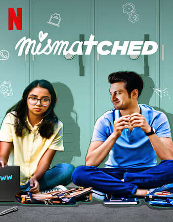 Mismatched 2020 Hindi Season 01 Complete 720p HDRip ESubs