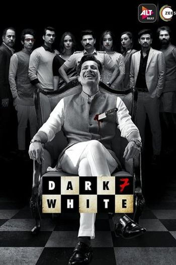 Dark 7 White 2020 Hindi Season 01 Complete 720p HDRip ESubs
