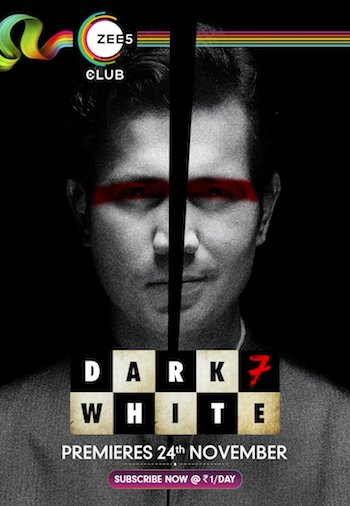 Dark 7 White S01 Dual Audio Hindi 720p WEB-DL 1.7GB