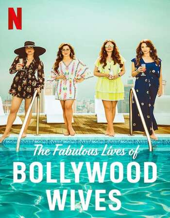 Fabulous Lives of Bollywood Wives 2020 Hindi Season 01 Complete 720p HDRip MSubs