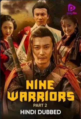 Nine Warriors Part 2 2018 Dual Audio Hindi 480p WEB-DL x264 300MB