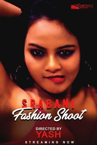 18+ Srabani Fashion Shoot 2020 EightShots Hindi Hot Video 720p HDRip x264 50MB