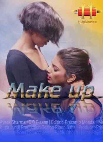18+ Make Up 2020 11UpMovies Hindi Hot Web Series 720p HDRip x264 70MB