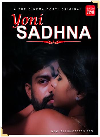 18+ Yoni Sadhna 2020 CinemaDosti Hindi Hot Web Series 720p HDRip x264 140MB