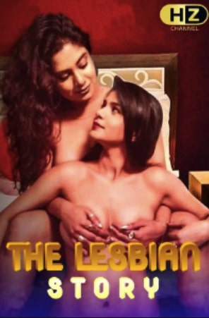 18+ The Lesbian Story 2020 Hindi Full Movie Download